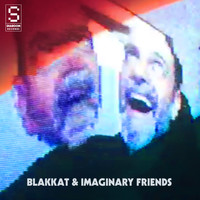Blakkat - Blakkat & Imaginary Friends