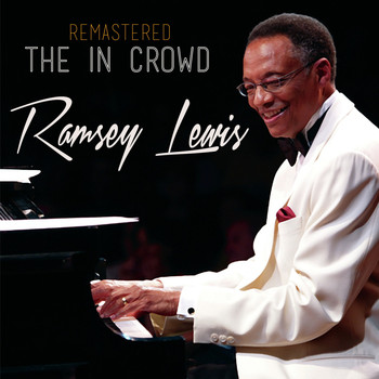 Ramsey Lewis - The in Crowd (Remastered)