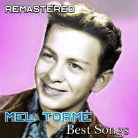 Mel Tormé - Best Songs (Remastered)
