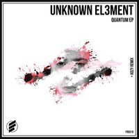 Unknown El3ment - Quantum EP