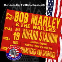 BOB MARLEY AND THE WAILERS - Legendary FM Broadcasts - Rufaro Stadium, Salisbury Zimbabwe 19th April  1980