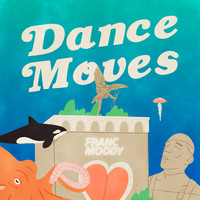 Franc Moody - Dance Moves
