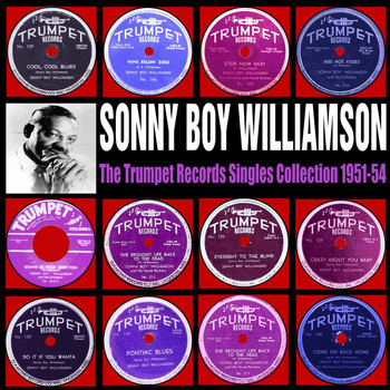 Sonny Boy Williamson - The Trumpet Records Singles Collection 1951-54