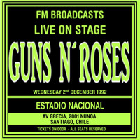 Guns N' Roses - Live On Stage FM Broadcasts - Estadio Nacional 2nd December 1992 (Explicit)