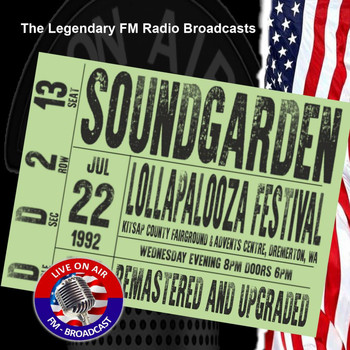 Soundgarden - Legendary FM Broadcasts - Lollapalooza Festival,  Bremerton WA  22nd July 1992 (Explicit)