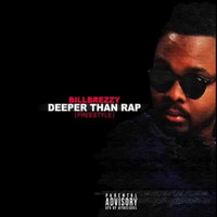 billbrezzy - Deeper Than Rap (Explicit)