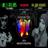 Faura Rlx Films - Mente Positiva (feat. Paloma Knbz) (Explicit)