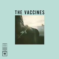 The Vaccines - Wetsuit / Tiger Blood (Explicit)