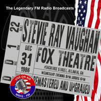 Stevie Ray Vaughan - Legendary FM Broadcasts - Fox Theater, Atlanta 31st December 1986