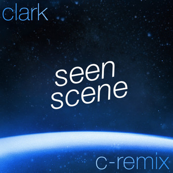 Clark - Seen Scene (C-Remix)