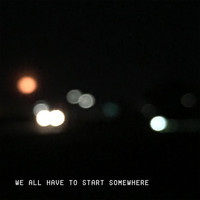 Harper - We All Have to Start Somewhere