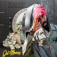 Zally - Get Money