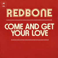 Redbone - Come and Get Your Love (Single Edit)