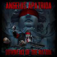 Angelus Apatrida - Downfall of the Nation