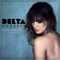Delta Goodrem - Think About You (Versions)