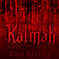 Kalmah - Blood Ran Cold