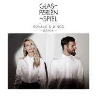 Glasperlenspiel - Royals & Kings (Calyre Remix)