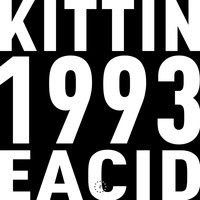 Miss Kittin - Zone 33: 1993 EACID