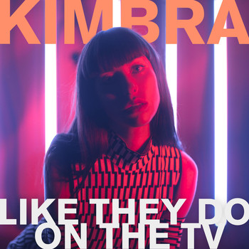 Kimbra - Like They Do On the TV