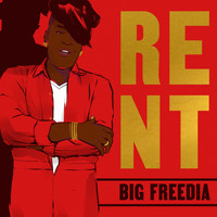 Big Freedia - Rent (Explicit)