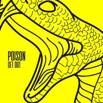 Poison - Get Out