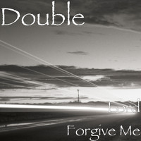 Double - Lord Forgive Me (Explicit)