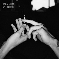 Jack Gray - My Hands