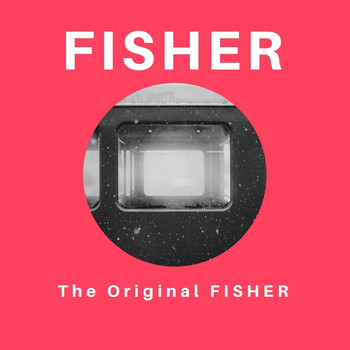 Fisher - The Original Fisher