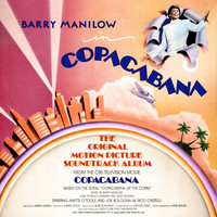 Barry Manilow - Copacabana (The Original Motion Picture Soundtrack Album)