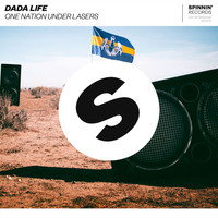 Dada Life - One Nation Under Lasers