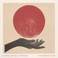 Luke Sital-Singh - Afterneath