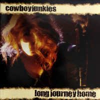Cowboy Junkies - Long Journey Home (Live in Liverpool)