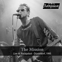 The Mission - Live at Rockpalast (Live, 1995 Düsseldorf)
