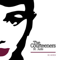 Courteeners - No You Didn't, No You Don't (Re:Wired [Explicit])