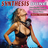 Synthesis - Dune  (Dance Versions)