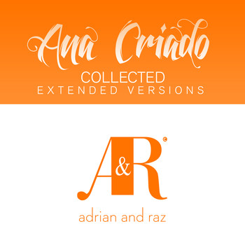 Ana Criado - Ana Criado Collected (The Extended Versions)