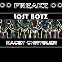 Lost Boyz - Freakz (feat. Kacey Chrysler)