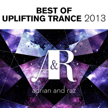 Various Artists - Adrian & Raz - Best Of Uplifting Trance 2013
