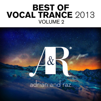 Various Artists - Adrian & Raz - Best Of Vocal Trance 2013, Vol. 2