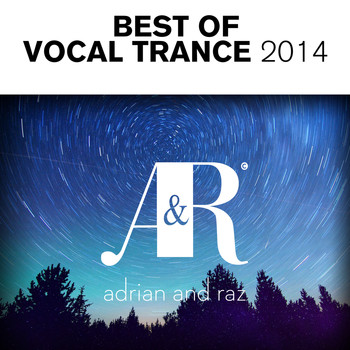 Various Artists - Adrian & Raz - Best Of Vocal Trance 2014