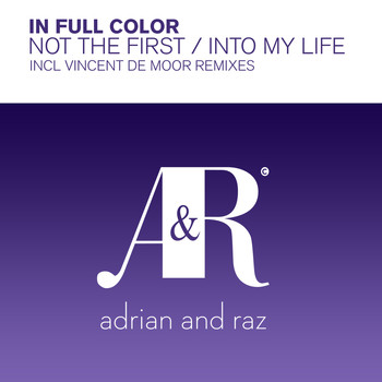 In Full Color - Not The First / Into My Life