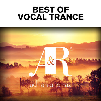 Various Artists - Adrian & Raz - Best Of Vocal Trance
