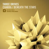 Three Drives - Chakra / Beneath The Stars