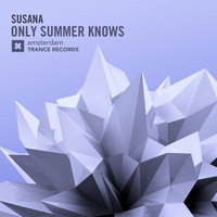 Susana - Only Summer Knows