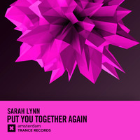 Sarah Lynn - Put You Together Again