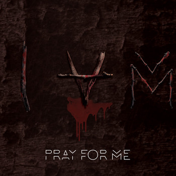 Iam - Pray for Me (Explicit)