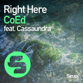CoEd feat. Cassaundra - Right Here