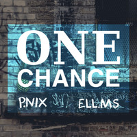 Ell.MS and P.Nix - One Chance