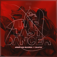 Armin van Buuren vs Shapov - The Last Dancer