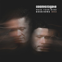 Cosmic Gate - Wake Your Mind Sessions 003